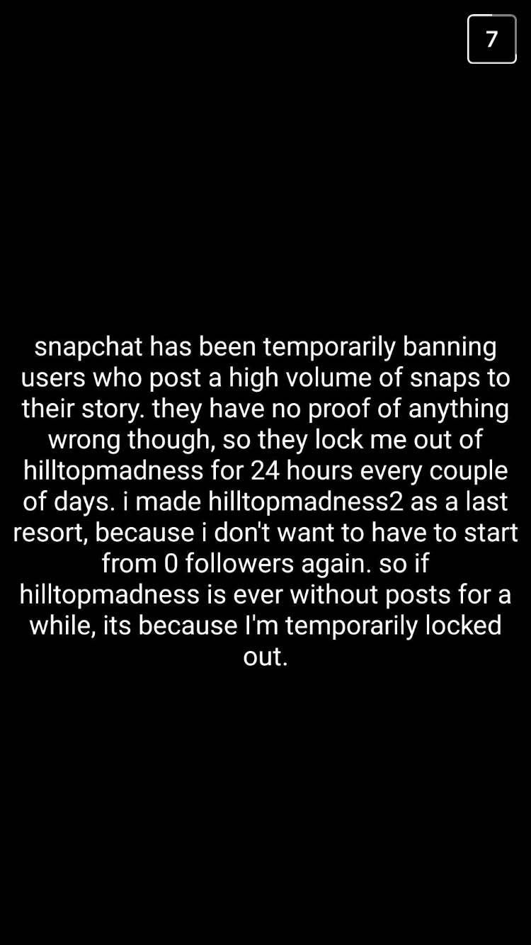 A: Snapchat Has Been Temporarily Banning Users Who Post A High Volume Of  Snaps To